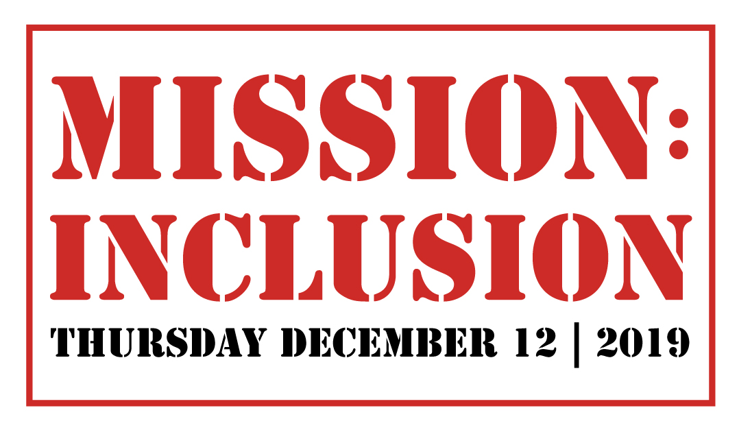 The Mission: Inclusion Conference is BACK!